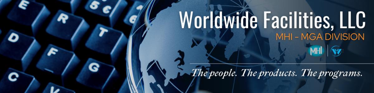 Worldwide Facilities, LLC-MGA; MHI Division