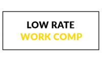 LowRateWorkComp